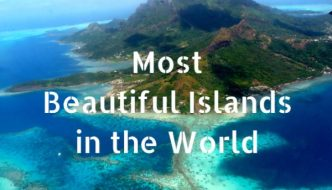 15 Most Beautiful Islands in the World to Visit